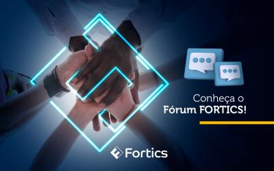 Fórum Fortics, mais um lugar para ouvir nossos clientes